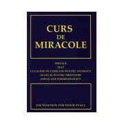 Curs de Miracole (Ediţie nouă!)