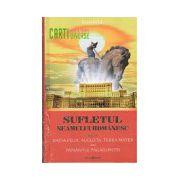 Sufletul Neamului romanesc vol. 2 Dacia Felix, Augusta, Terra Mater sau Pamantul Fagaduintei