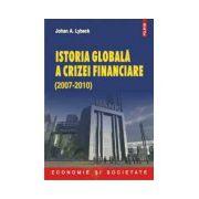 Istoria globala a crizei financiare - 2007-2010