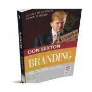 Branding. Cum se construieşte bunul cel mai de preţ al unei companii