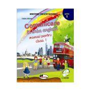 Comunicare in limba engleza. Manual pentru clasa I, partea I + partea a II-a (contine editie digitala)