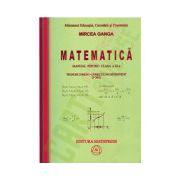 Matematica: Manual pentru clasa a XI-a- Ganga, Trunchi comun+curriculum diferentiat (3 ore)