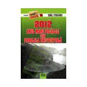 2012 - Anul marii pacaleli sau paralela existentiala
