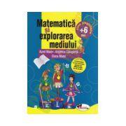 Matematica si explorarea mediului: clasa pregatitoare + 6 ani