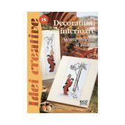 Decoraţiuni interioare - Ed. a II a revizuită - Idei Creative 15