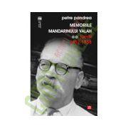 Memoriile mandarinului valah. Jurnal 1957-1958