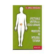 Afectiunile ureterului, vezicii urinare si prostatei