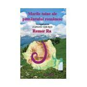 Marile taine ale pamantului romanesc. Vortexul sacru si arborele vietii dacic