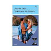 CONDURUL DE STICLA