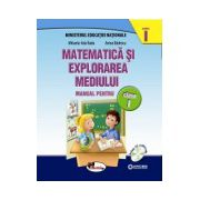 Matematica si explorarea mediului. Manual pentru clasa I, partea I+II (contine CD)