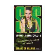 SAS 133: Drumul Damascului. Vol I