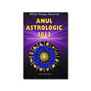 Anul astrologic 2013 - inclusiv horoscopul chinezesc