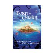 Insula, Porti de cristal, Vol. 1