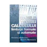Bazele teoriei calculului - limbaje formale si automate