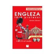 Engleza fara profesor & 2 CD-uri audio. Metoda instant