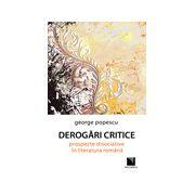 Derogari critice: prospecte disociative in literatura romana