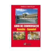 Ghid de Conversatie Roman Spaniol