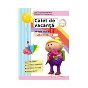 Caiet de vacanţă Clasa I. Limba româna