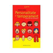 Personalitate si temperament - Ghidul tipurilor psihologice