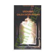 Sadhana - Calea Desavarsirii