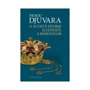 O scurtă istorie ilustrată a românilor