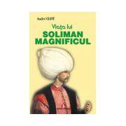 Viata lui Soliman Magnificul
