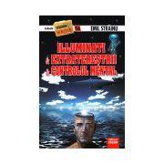 Illuminati & extratereştrii & controlul mental