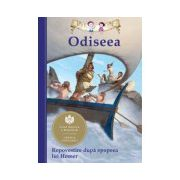 Odiseea. Repovestire după epopeea lui Homer