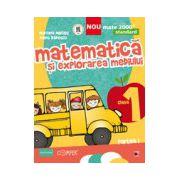 MATEMATICA SI EXPLORAREA MEDIULUI - STANDARD. CLASA I. PARTEA I