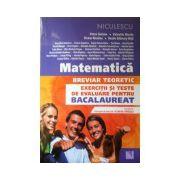 Matematica breviar teoretic. Exercitii si teste de evaluare pentru bacalaureat