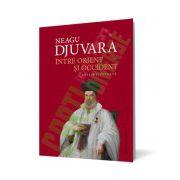 Între Orient şi Occident. Ţările române la începutul epocii moderne (1800–1848)