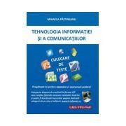 Tehnologia Informatiei si a Comunicatiior. Culegere de teste