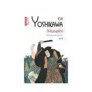 Musashi. Poarta spre glorie (vol. II)