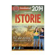 BACALAUREAT 2014 ISTORIE - 50 DE TESTE DUPA MODELUL MEN
