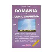 România şi Arma Supremă Volumul 2