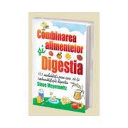 Combinarea alimentelor si digestia