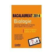 Bacalaureat 2014. Biologie pentru clasele a XI-a si a XII-a