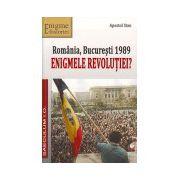 Romania, Bucuresti 1989. Enigmele revolutiei?