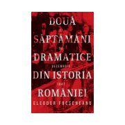 Doua saptamani dramatice din istoria Romaniei (17-30 decembrie 1947)