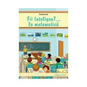 Concursul Fii inteligenT... la matematica, clasa a VI-a (Anul scolar 2013-2014)