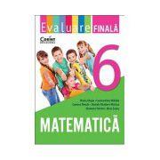 Evaluare finala. Matematica, clasa a VI-a
