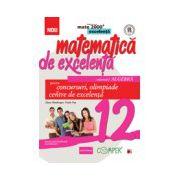 Matematica de excelenta. Pentru concursuri, olimpiade si centrele de excelenta, clasa a XII-a. Volumul I - Algebra