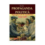Propaganda politica. Tipologii si arii de manifestare (1945-1958)