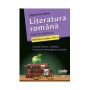 LITERATURA ROMANA. CAIETUL ELEVULUI PENTRU CLASA A VIII-A