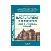 Bacalaureat 2014 la Limba si Literatura Romana in 15 saptamani