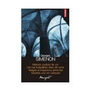Marturia copilului de cor • Cel mai incapatanat client din lume • Maigret si inspectorul ghinionist • Moartea unui om oarecare