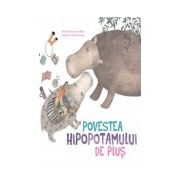 POVESTEA HIPOPOTAMULUI DE PLUŞ