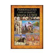 Personalitati care au influentat istoria lumii
