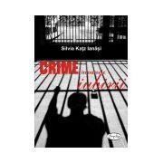 Crime în numele iubirii