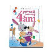 4 Povesti pentru copii de 4 ani